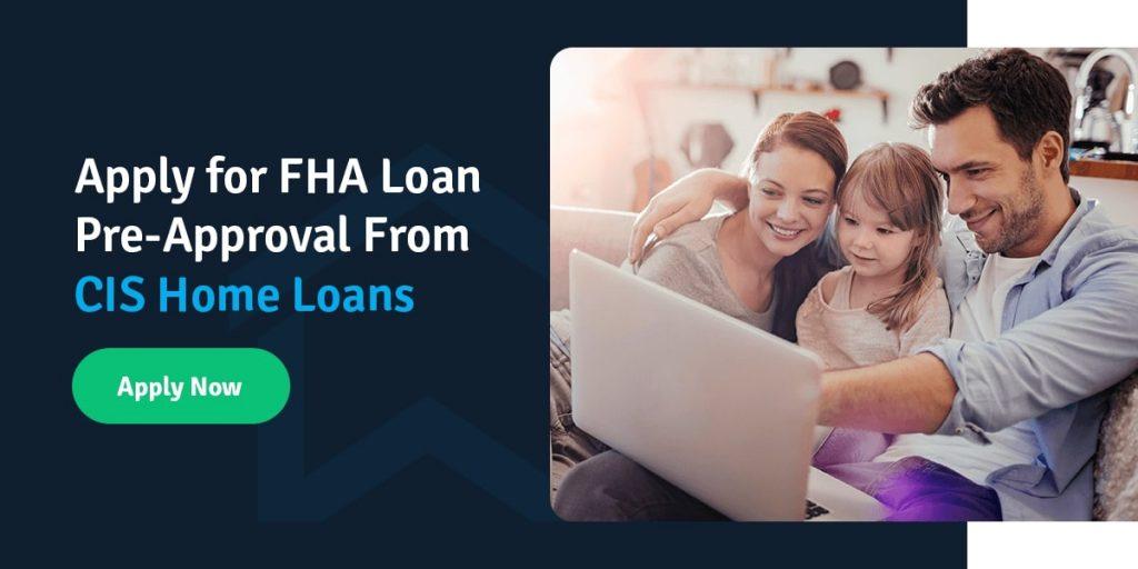 Call CIS Home Loans for FHA
